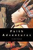Faith Adventures, Vicki Garza, 1594673047