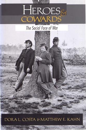Heroes and Cowards: The Social Face of War