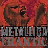 Frantic [CD 1] by Metallica (2003-10-28)