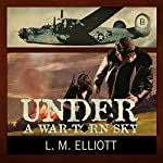 Under a War-Torn Sky | L. M. Elliott