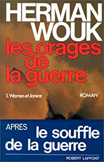 Les Orages De La Guerre Tome 1 Herman Wouk Babelio