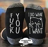Fuck You I Do What I want Socks - Cat Socks - Funny Novelty Gag Gift Idea- Funny Socks- Birthday Gift- Christmas Gift- Unisex Socks