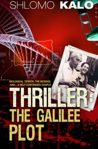 THRILLER: The Galilee Plot