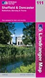Sheffield and Doncaster, Rotherham, Barnsley and Thorne (Landranger Maps)