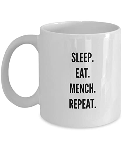 Amazon Sleep Eat Mench Repeat White Coffee Or Tea Mug Top