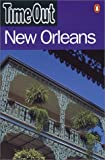 """Time Out"" New Orleans Guide (""Time Out"" Guides)"