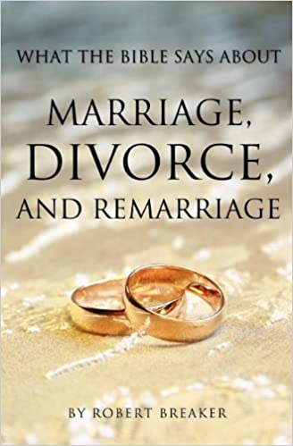 what the bible says about marriage and divorce