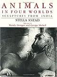 Animals in Four Worlds, Stella Snead, 0226767264