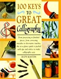 Great Calligraphy, Judy Kastin, 0891347526