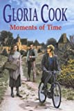 Moments of Time, Gloria Cook, 0727859781