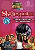 Standard Deviants School - Shakespeare, Program 10 - The Characters of Macbeth (Classroom Edition)