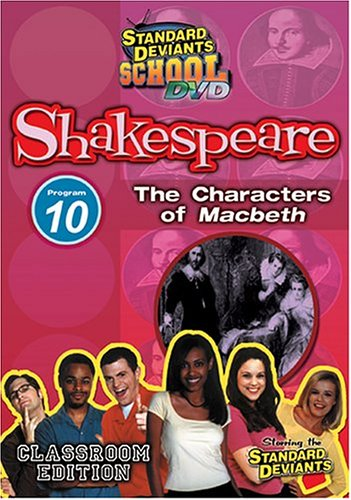 Standard Deviants School - Shakespeare, Program 10 - The Characters of Macbeth (Classroom Edition)