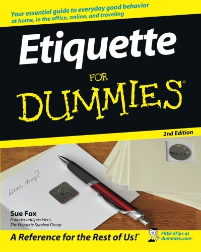 Etiquette For Dummies (Party City Canada Careers)