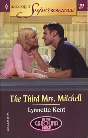 Read Online The Third Mrs. Mitchell: At the Carolina Diner (Harlequin Superromance No. 1080) pdf