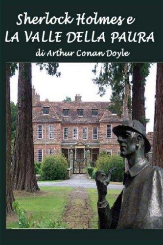 Sherlock Holmes e la valle della paura Copertina flessibile – 26 dic 2014 Sir Arthur Conan Doyle Silvia Cecchini 1505753899
