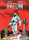 Fatum, tome 1 : L' Héritier par Froideval