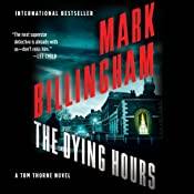 The Dying Hours: Thomas Thorne, Book 11 | Mark Billingham