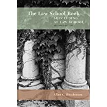 The law school book: Succeeding at law school