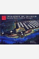 Treasures of Taliesin: Seventy-Seventy Unbuilt Designs