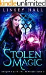 Stolen Magic (Dragon's Gift: The Hunt...