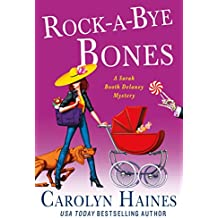 Rock-a-Bye Bones: A Sarah Booth Delaney Mystery