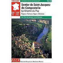 SENTIER DE SAINT-JACQUES-DE-COMPOSTELLE : LE CHEMIN DU PUY (FIGEAC/CAHORS/AGEN/MOISSAC)