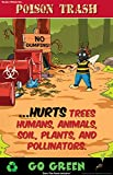 Kids Posters: Poison Trash. Toxic Waste, And The Dangers to Planet Earth.