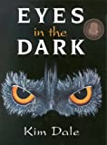 Eyes in the Dark, Kim Dale, 0734403992