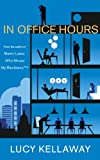 Front cover for the book In Office Hours by Lucy Kellaway