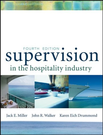 Supervision in the Hospitality Industry, Textbook and NRAEF Workbook