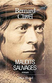 Le royaume du Nord [6] : Maudits sauvages : roman