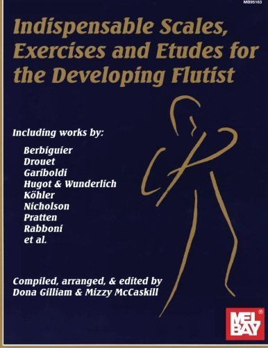 Indispensable Scales - Mel Bay Indispensable Scales, Exercises, and Etudes for the Developing Flutist by Mizzy McCaskill (1994-05-03)