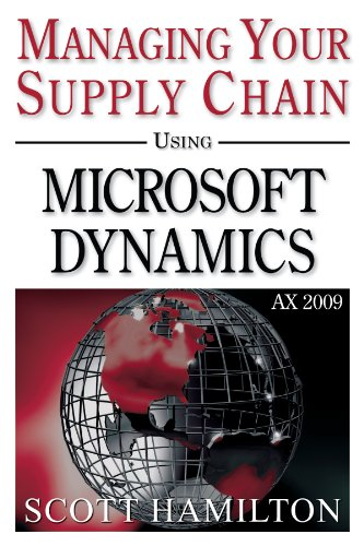 Download Managing Your Supply Chain using Microsoft Dynamics AX 2009 Pdf