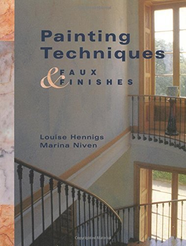 Painting Techniques & Faux Finishes by Louise Hennings (1999-02-01)