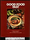 Good Food Fast, Anne Walsh, 0916103021
