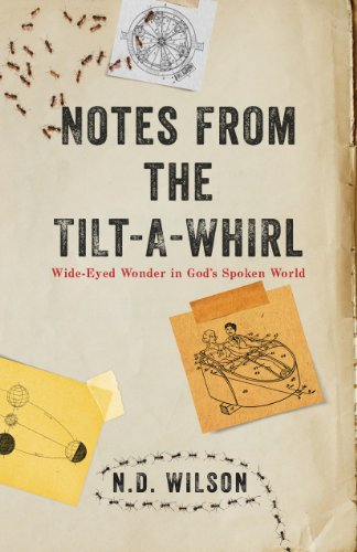 Notes From The Tilt-A-Whirl: Wide-Eyed Wonder in God's Spoken World cover