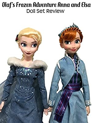 Review: Olaf's Frozen Adventure Anna and Elsa Doll Set Review
