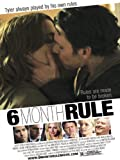 DVD : 6 Month Rule