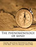 The Phenomenology of Mind, Georg Wilhelm Friedrich Hegel and J. B. Baillie, 1149512164
