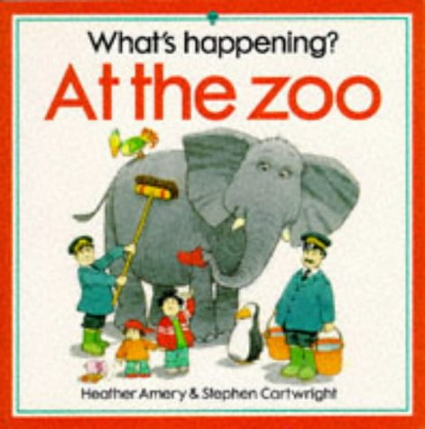 At the Zoo (What's Happening Series) by EDC / Usborne Books