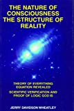 The Nature of Consciousness, Structure of Reality