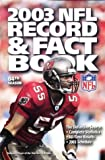 The Official 2003 NFL Record and Fact Book, NFL Staff, 0761131485