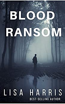 Blood Ransom (Mission Hope Series Book 1) by [Harris, Lisa]