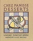 mexican baking cookbook - Chez Panisse Desserts
