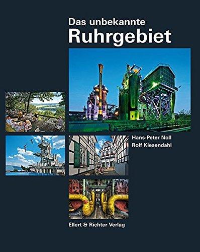Das unbekannte Ruhrgebiet