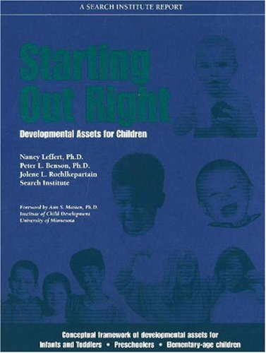 Starting Out Right: Developmental Assets for Children