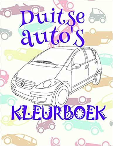 Kleurboek Duitse Autos Coloring Book Cars Is For Boys And Girls