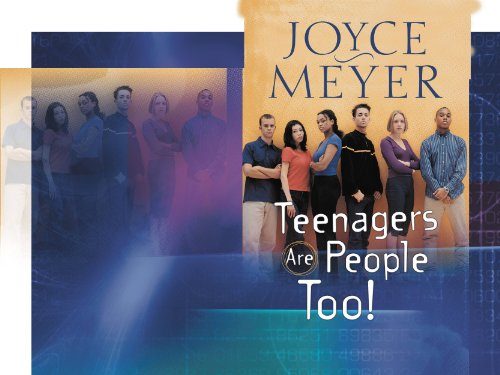 Teenagers Are People Too by [Meyer, Joyce]