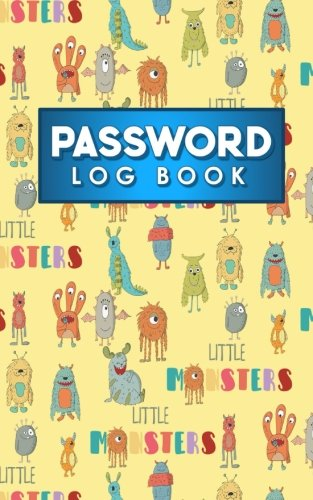 Download Password Log Book: Address Book For Passwords, Password Handbook, Internet, Web Site Password Keeper, Directory, Password Organizer, Cute Monsters Cover (Password Log Books) (Volume 53) pdf