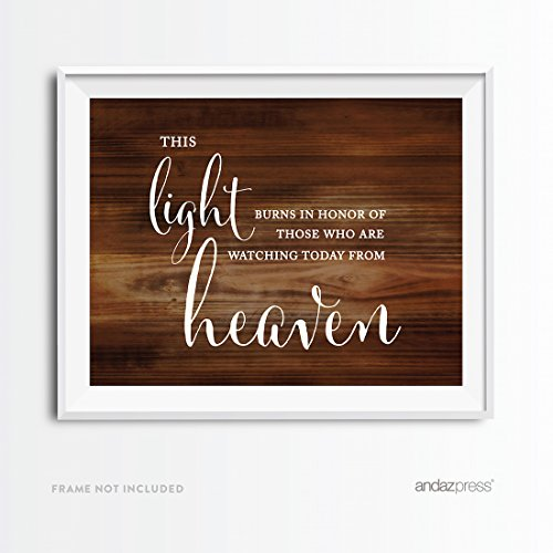 Andaz Press Wedding Party Signs, Rustic Wood Print, 8.5x11-inch, This Light Burns to Honor Those Who are Watching Today from Heaven Memorial Candle Table Sign, 1-Pack, Unframed -